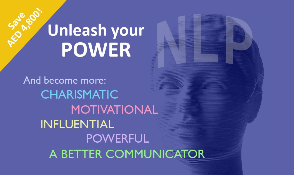 Licensed NLP Business Practitioner Training: 21 – 26 May – Book before 30th April and save AED 4,800!