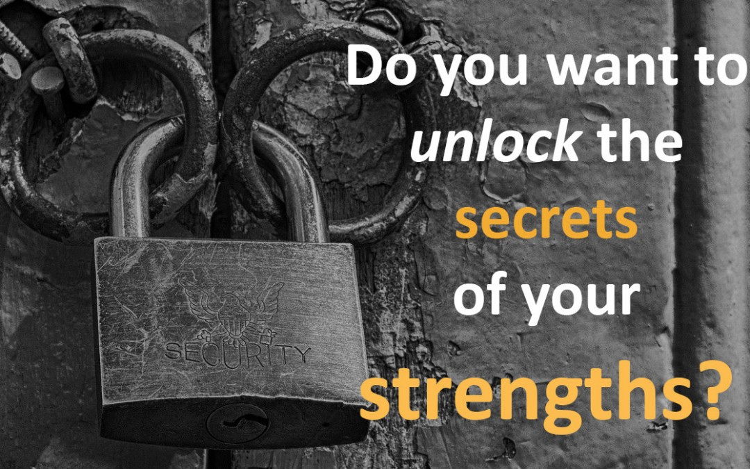 Unlocking Strengths Workshop – Friday 22 April / Friday 20 May