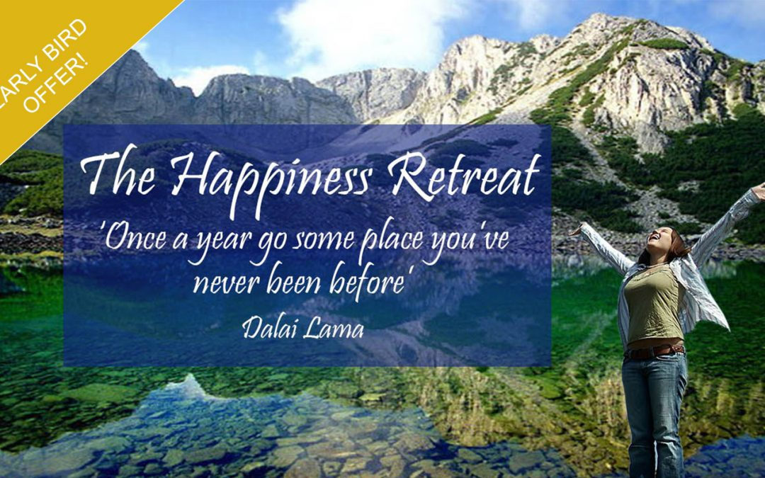 The Happiness Retreat – relax, rejuvenate and realise your strengths